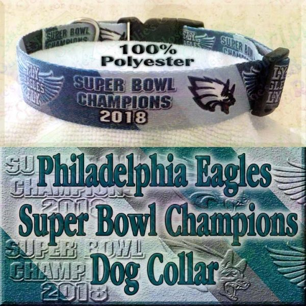 Underdog Philadelphia Eagles Super Bowl Champions 2018 Fly Eagles Fly Polyester Webbing Designer Dog Collar Product Image No1