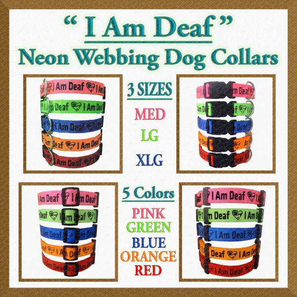 I Am Deaf Neon Polyester Webbing Designer Dog Collar Product Image No5