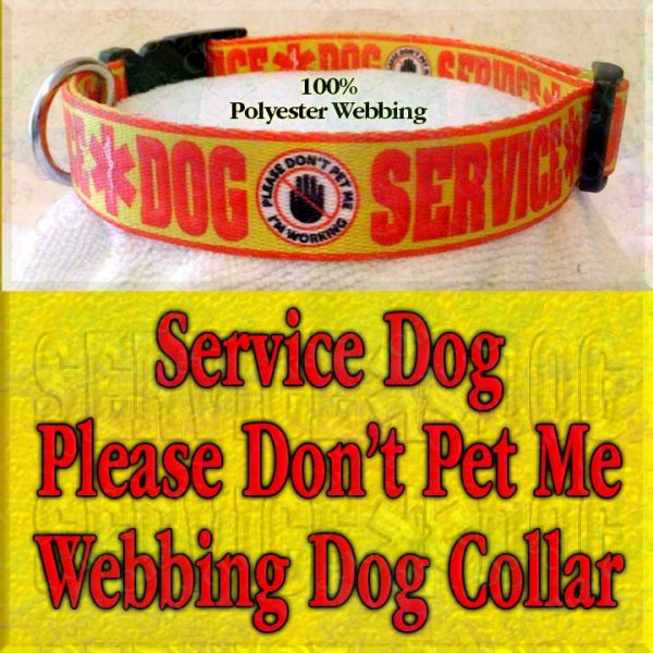 Service Dog Please Don't Pet Me I'm Working Polyester Webbing Designer Dog Collar Product Image No3