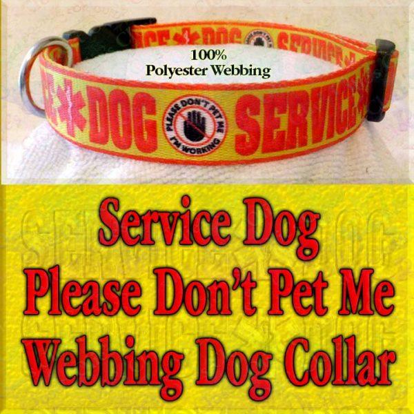Service Dog Please Don't Pet Me I'm Working Polyester Webbing Designer Dog Collar Product Image No3