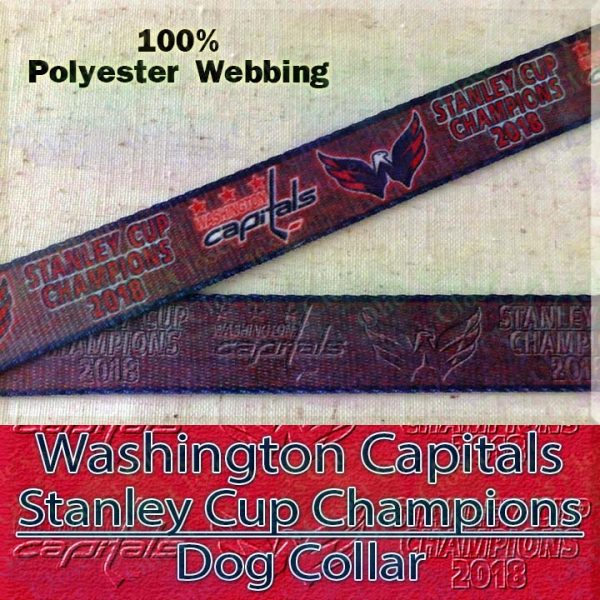 Washington Capitals Stanley Cup Champions 2018 Ice Hockey Polyester Webbing Designer Dog Collar Product Image No1