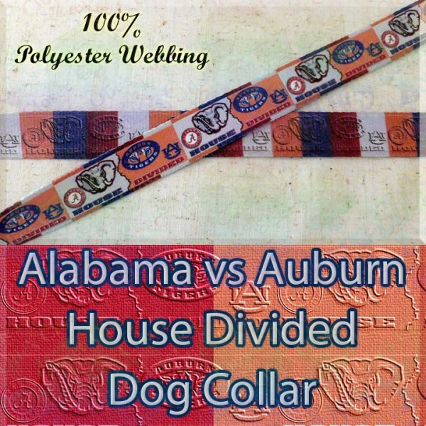 House Divided Alabama vs Auburn Designer Polyester Webbing Dog Collar Product Image No2