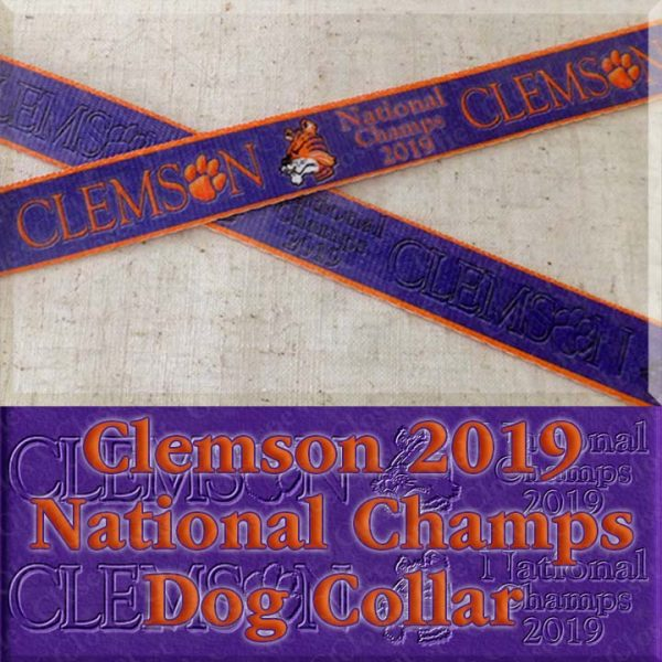 Clemson Tigers National Champs 2019 Dog Collar Product Image No1
