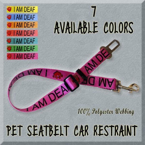 I AM DEAF PET SEATBELT CAR RESTRAINT PRODUCT IMAGE No1