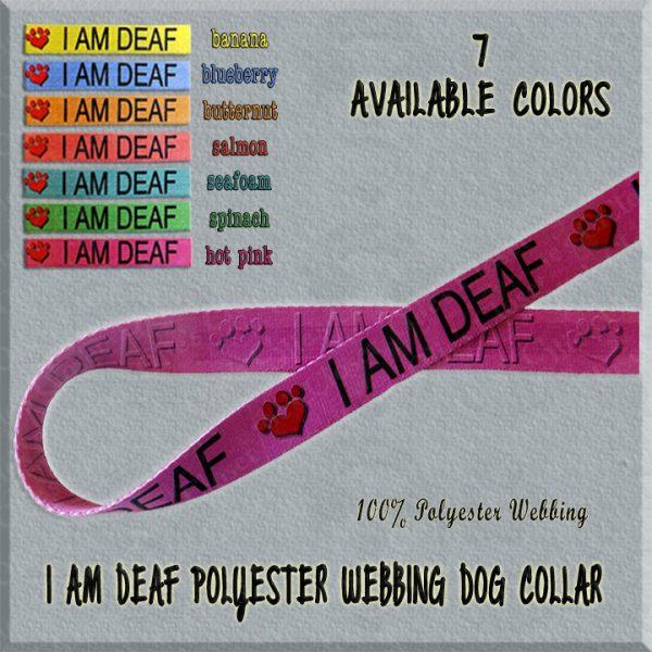 I AM DEAF Polyester Webbing Dog Collar Product Image No1