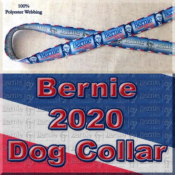 Bernie Sanders for President 2020 Polyester Webbing Dog Collar Product Image No4