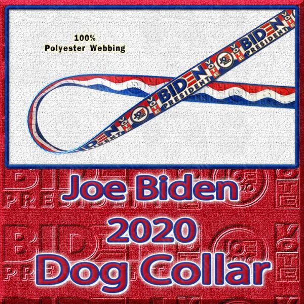 Joe Biden 2020 President Designer Polyester Webbing Dog Collar Product Image No3