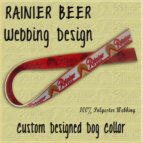 Rainier Beer Custom Designed Polyester Webbing Dog Collar Product Image No1