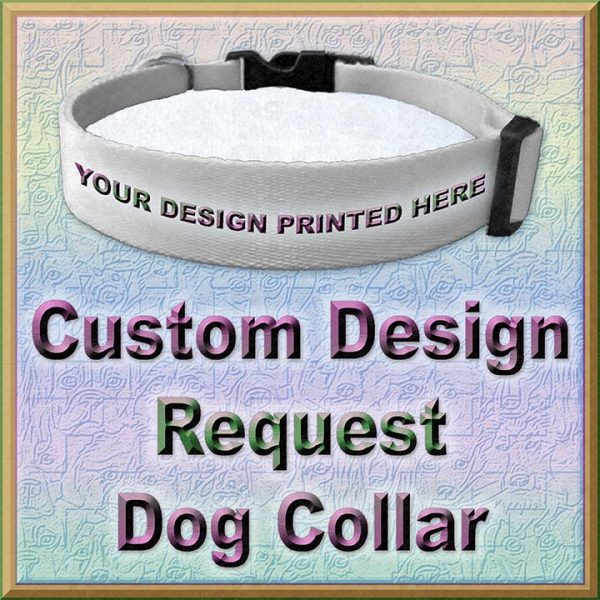 Request Custom Design Dog Collar Product Image No1