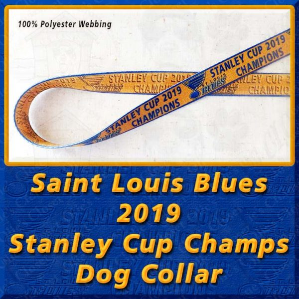 Saint St Louis Blues 2019 NHL Stanley Cup Champions Designer Polyester Webbing Dog Collar Product Image No1