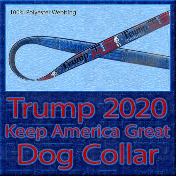 Trump 2020 for President Designer Polyester Webbing Dog Collar Product Image No1