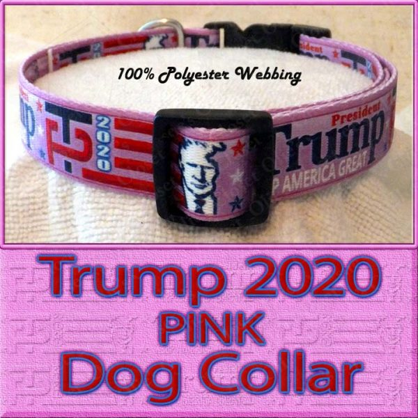 PINK Trump 2020 for President Designer Polyester Webbing Dog Collar Product Image No2